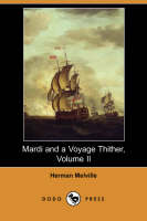 Jacket image for Mardi and a Voyage Thither, Volume II (Dodo Press)