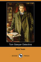 Jacket image for Tom Sawyer Detective (Dodo Press)