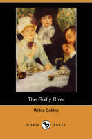 Jacket image for The Guilty River (Dodo Press)