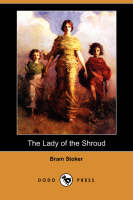 Jacket image for The Lady of the Shroud (Dodo Press)