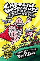 Jacket image for Captain Underpants and the Revolting Revenge of the Radioactive Robo-boxers