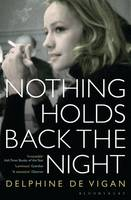 Jacket image for Nothing Holds Back the Night