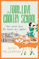 Jacket image for The Food of Love Cookery School