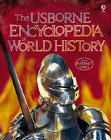 Jacket image for The Usborne Encyclopedia of World History