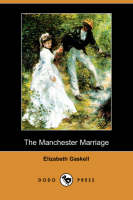 Jacket image for The Manchester Marriage (Dodo Press)