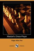 Jacket image for Maelzel's Chess-Player (Dodo Press)