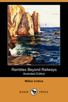 Jacket image for Rambles Beyond Railways (Illustrated Edition) (Dodo Press)