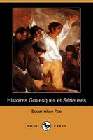 Jacket image for Histoires Grotesques Et Serieuses (Dodo Press)