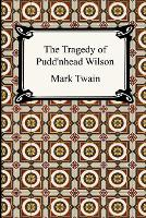 Jacket image for The Tragedy of Pudd'nhead Wilson