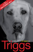 Jacket image for Triggs: The Autobiography of Roy Keane's Dog