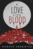 Jacket image for A Love Like Blood