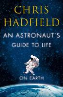 Jacket image for An Astronaut's Guide to Life on Earth