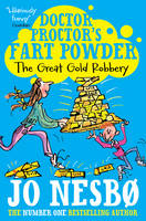 Jacket image for Doctor Proctor's Fart Powder: The Great Gold Robbery