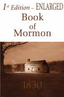 Jacket image for 1st Edition Enlarged Book of Mormon