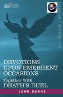 Jacket image for Devotions Upon Emergent Occasions and Death's Duel