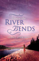 Jacket image for Where the River Bends
