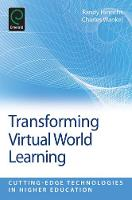 Jacket image for Transforming Virtual World Learning