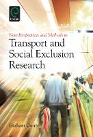 Jacket image for New Perspectives and Methods in Transport and Social Exclusion Research