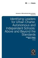 Jacket image for Identifying Leaders for Urban Charter, Autonomous and Independent Schools