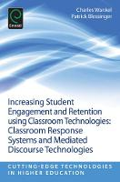 Jacket image for Increasing Student Engagement and Retention Using Classroom Technologies