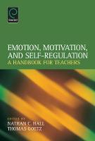 Image: Emotion, Motivation, and Self-Regulation A Handbook for Teachers.