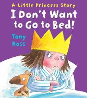 Jacket image for I Don't Want to Go to Bed!