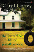 Jacket image for The Incredible Life of Jonathan Doe