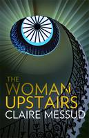 Jacket image for The Woman Upstairs