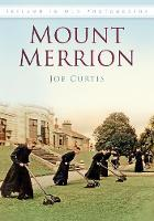 Jacket image for Mount Merrion in Old Photographs
