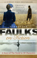 Jacket image for Faulks on Fiction
