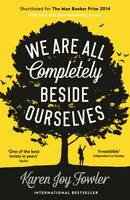 Jacket image for We are All Completely Beside Ourselves