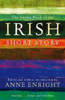 Jacket image for The Granta Book of the Irish Short Story