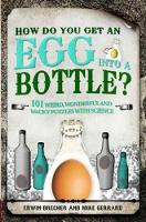 Jacket image for How Do You Get an Egg into a Bottle and Other Puzzles