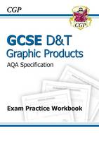 Jacket image for GCSE D&T Graphic Products AQA Exam Practice Workbook