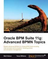 Jacket image for Oracle BPM Suite 11g: Advanced BPMN Topics