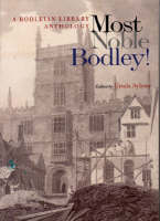 Most Noble Bodley!