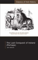 The Last Conquest of Ireland (Perhaps) Jacket Image