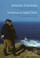 Atlantic Currents/Sruthanna an Aigein Thiar