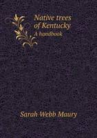 Jacket image for Native Trees of Kentucky a Handbook
