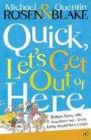 Quick, Let's Get Out of Here Jacket Image
