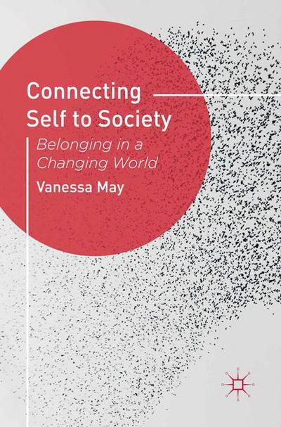Connecting Self to Society: Belonging in a Changing World